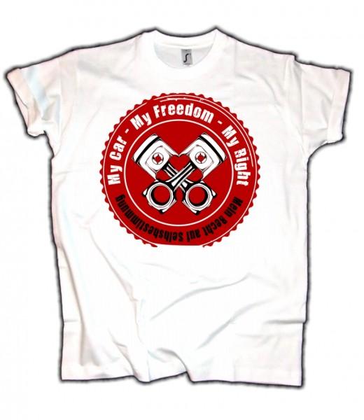 Herren T-Shirt My Car My Freedom My Right