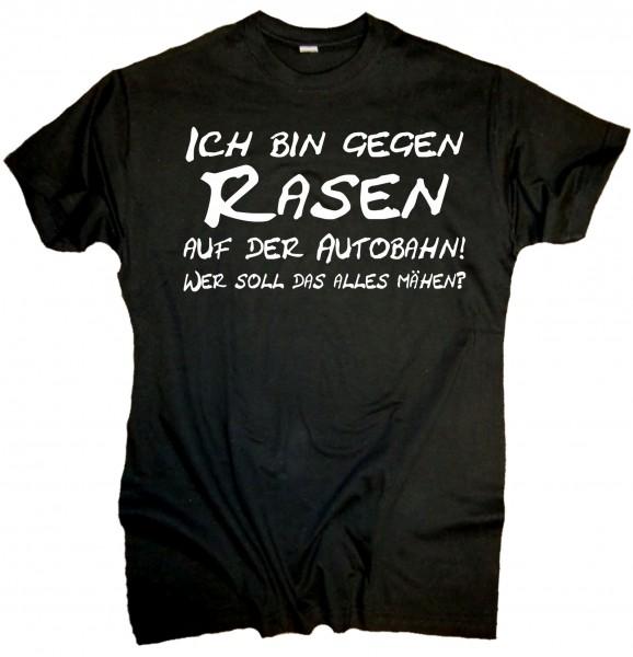 """Herren Fun T-Shirt """"Rasen auf der Autobahn"""""""