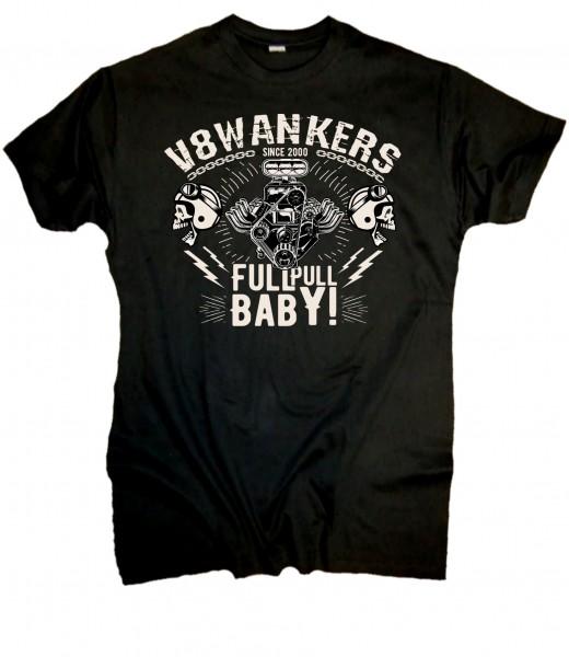 """Herren T-Shirt """"V8 Wankers""""- Full Pull Baby"""