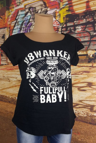 "Girly T-Shirt V8 Wankers ""Full Pull Baby"""