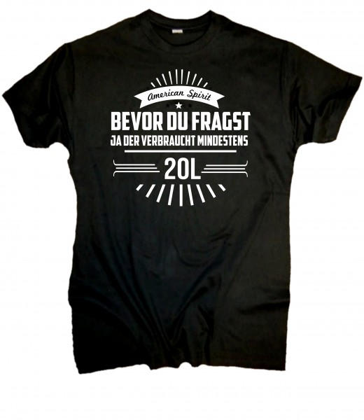 Herren Fun T-Shirt - Bevor du Fragst