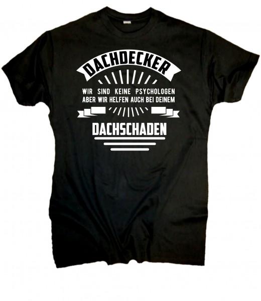 """Herren Fun T-Shirt """"Dachdecker"""""""