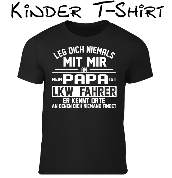 "Kinder T-Shirt ""Papa ist LKW Fahrer"""