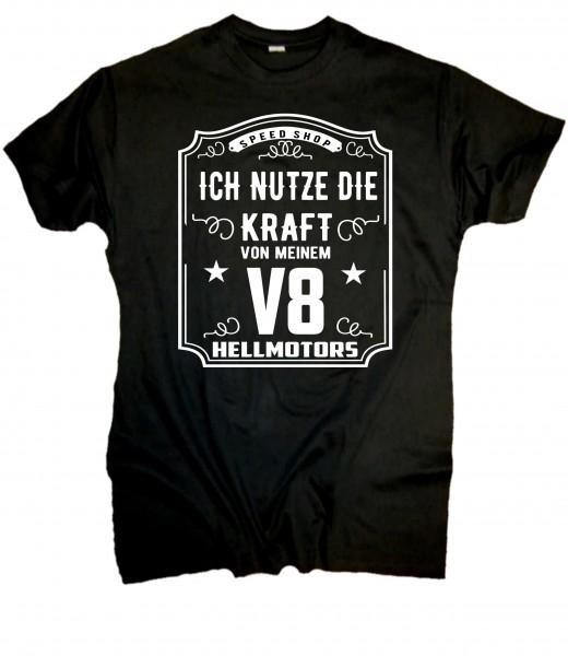 Herren Fun T-Shirt - Nutze die Kraft V8