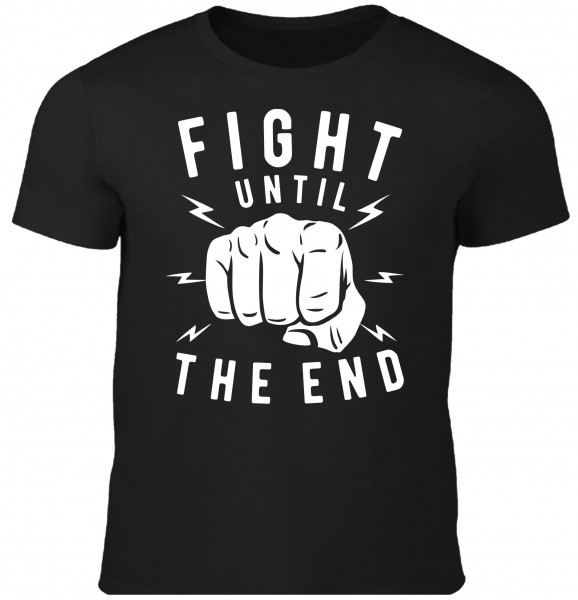 Herren T-Shirt Fight until the End